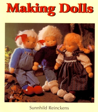 Making Dolls by Sunnhild Reinckens