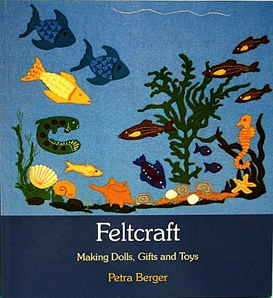 Felt Craft by Petra Berger book cover cropped.