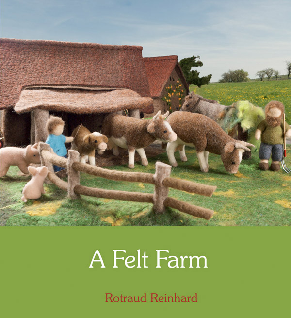 A Felt Farm by Rotraud Reinhard