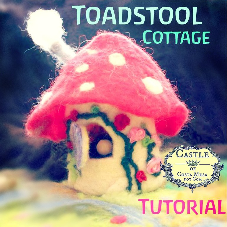 131021 toadstool cottage tutorial. square.