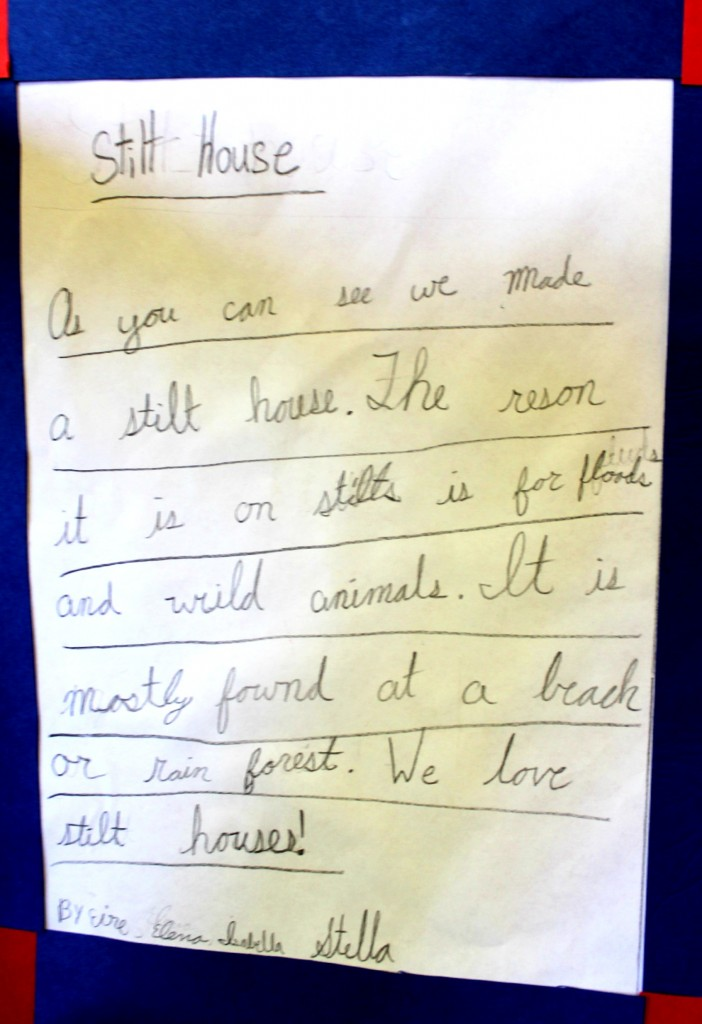 140224 Children's written statement.The Reason it stilt houses are on stilts are because of floods and wild animals.