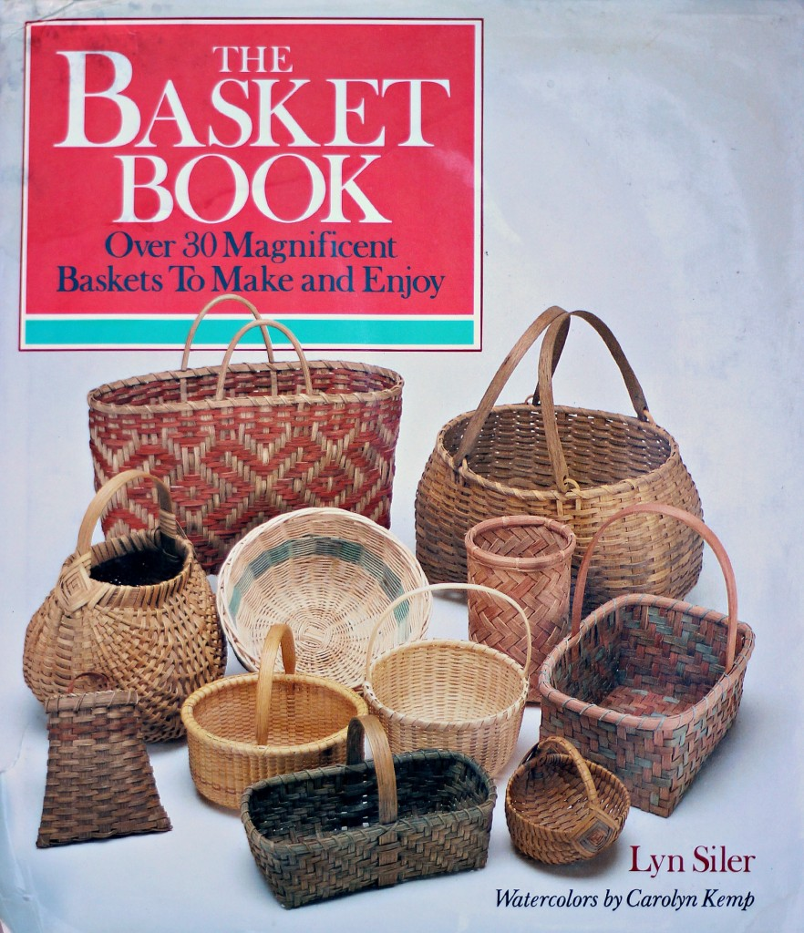 141027 The Basket Book. Over 30 Magnificent Baskets to Make and Enjoy by Lyn Siler