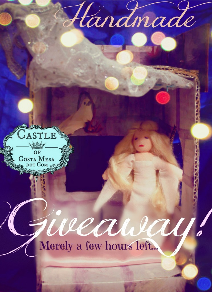 141215 Handmade Giveaway. Merely a few hours left. Castle of Costa Mesa
