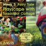 150424 HI RES Week 3 Fairy Tale Playscape with Toadstool house. Done