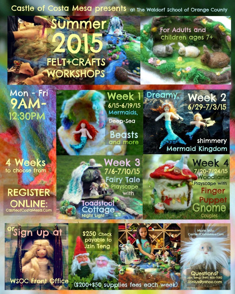 Online Registration vertical flyer Castle of Costa Mesa Summer 2015 Felt and Crafts Workshop camp at Waldorf School of Orange County